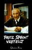Specht: Fritz Specht vertellt