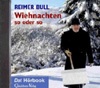 Bull: Wiehnachten (Hörbuch)