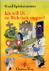 Spiekermann: Ick will Di de Wohrheit seggen (eBook)