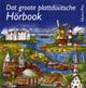 Dat groote plattdüütsche Hörbook (Hörbuch, mp3) (Anthologie)